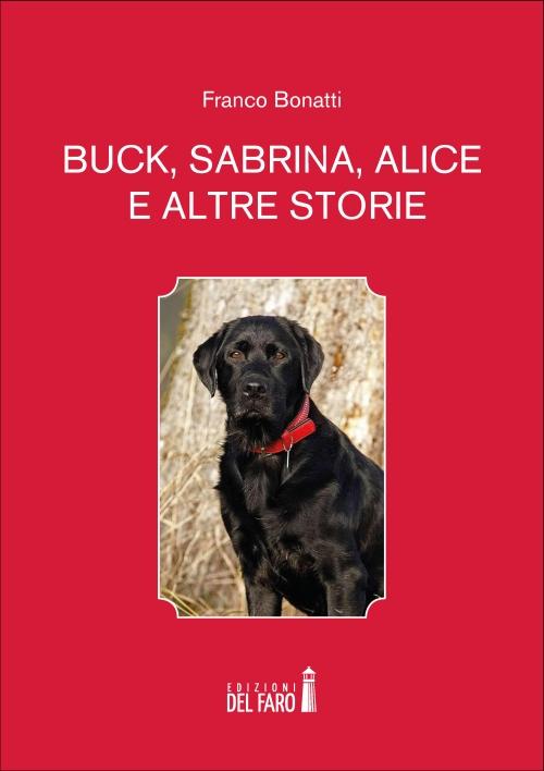 Buck, Sabrina, Alice e altre storie