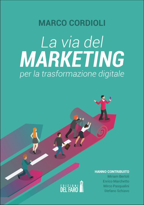 La via del marketing per la trasformazione digitale