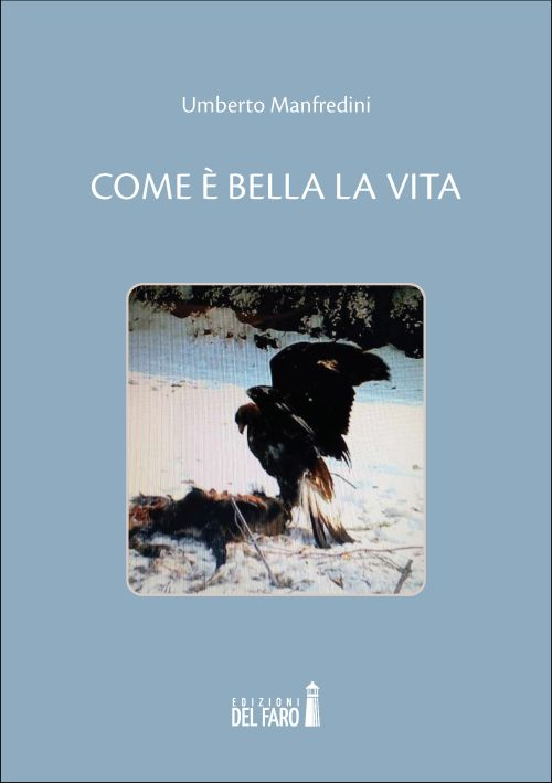 Come è bella la vita