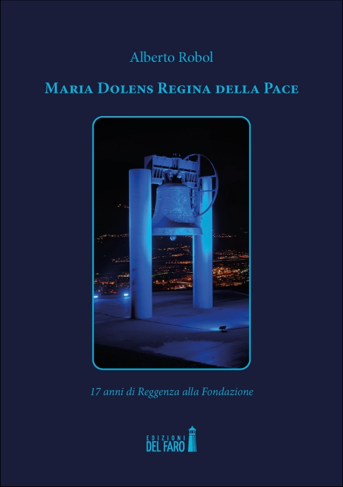 Maria Dolens Regina della Pace
