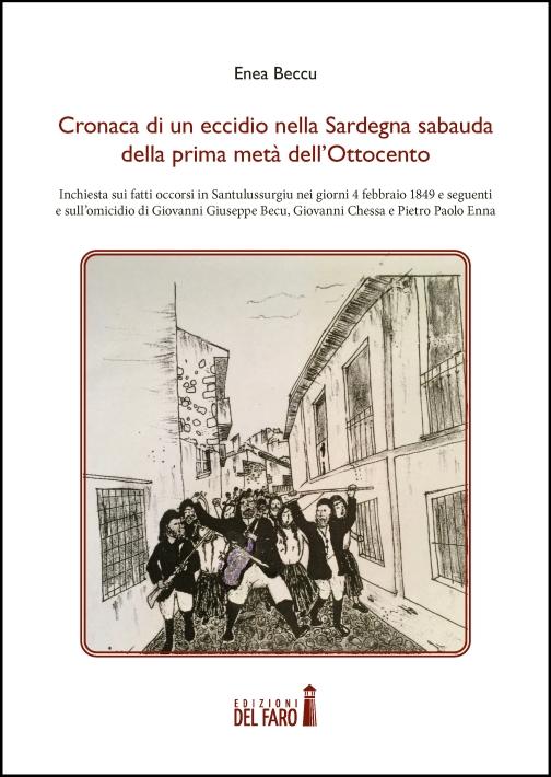 Cronaca di un eccidio nella Sardegna sabauda della prima metà dell'Ottocento