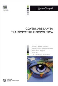 Governare la vita tra biopotere e biopolitica