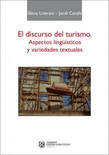 El discurso del turismo. Aspectos lingüísticos y variedades textuales