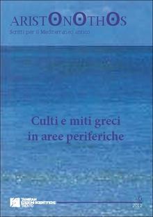 Culti e miti greci in aree periferiche