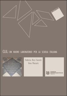 CLIL: un nuovo laboratorio per la scuola italiana