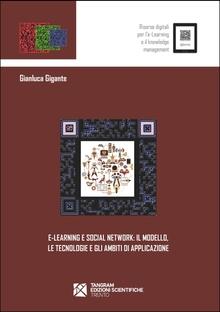 e-Learning e Social Network: il modello, le tecnologie e gli ambiti di applicazione