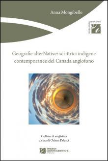 Geografie alterNative: scrittrici indigene contemporanee del Canada anglofono