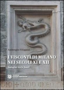 I Visconti di Milano nei secoli XI e XII