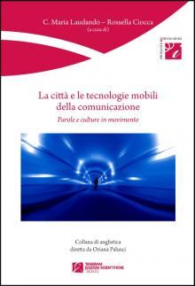 La città e le tecnologie mobili della comunicazione