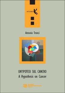 Un'ipotesi sul cancro – A Hypothesis on Cancer