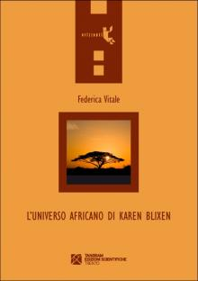 L'universo africano di Karen Blixen