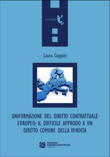 Uniformazione del diritto contrattuale europeo: il difficile approdo a un diritto comune della vendita