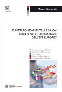 Diritti fondamentali e nuovi diritti nelle democrazie dell'Est europeo