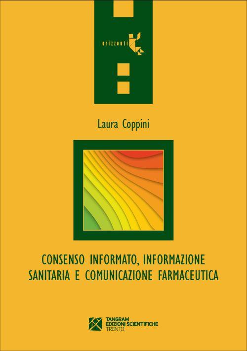 Consenso informato, informazione sanitaria e comunicazione farmaceutica