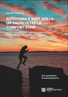 """Autostima e """"soft skills"""": un salto oltre la """"comfort zone"""""""