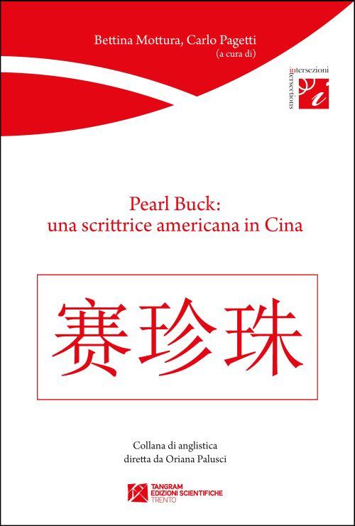 Pearl Buck: una scrittrice americana in Cina