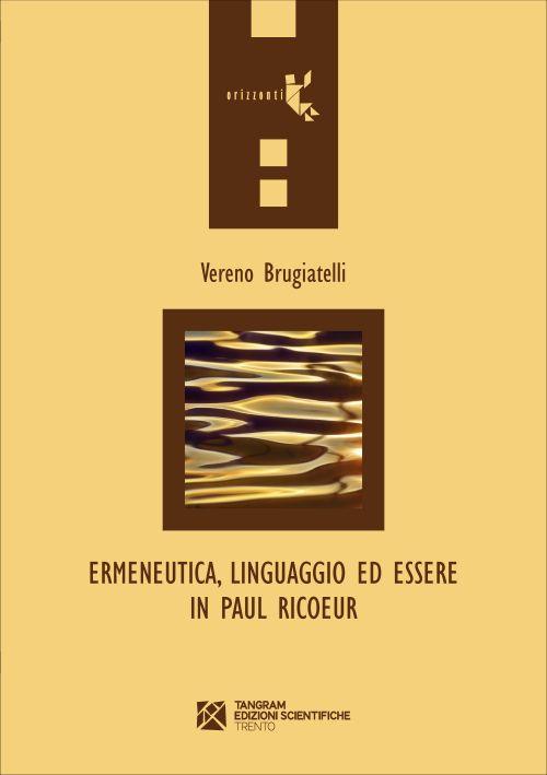 Ermeneutica, linguaggio ed essere in Paul Ricoeur