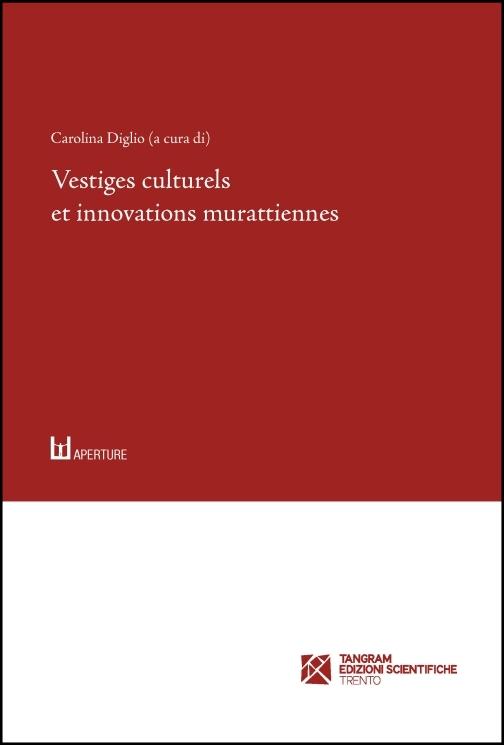 Vestiges culturels et innovations murattiennes