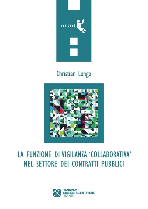 """La funzione di vigilanza """"collaborativa"""" nel settore dei contratti pubblici"""