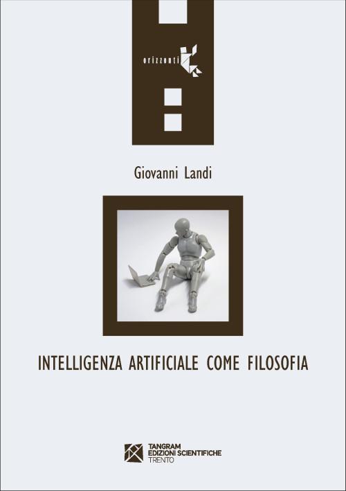 Intelligenza Artificiale come Filosofia