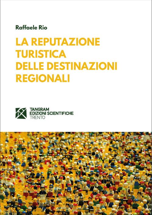 La reputazione turistica delle destinazioni regionali