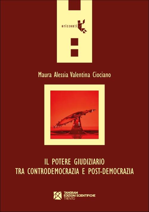 Il potere giudiziario tra controdemocrazia e post-democrazia
