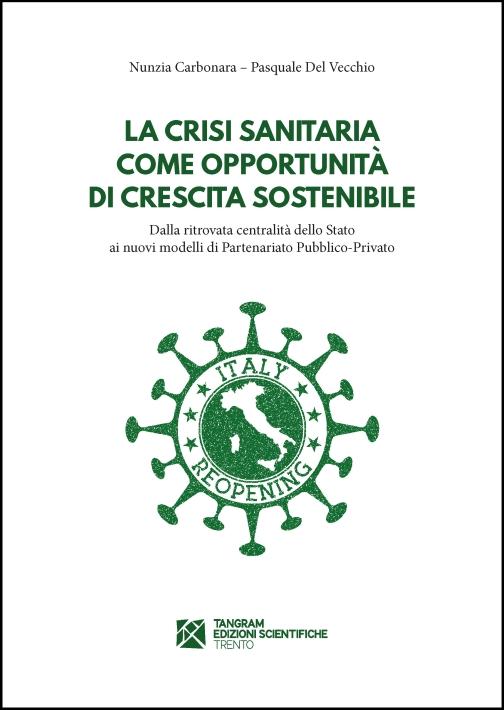 La crisi sanitaria come opportunità di crescita sostenibile