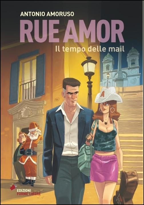 Rue Amor –  Il tempo delle mail