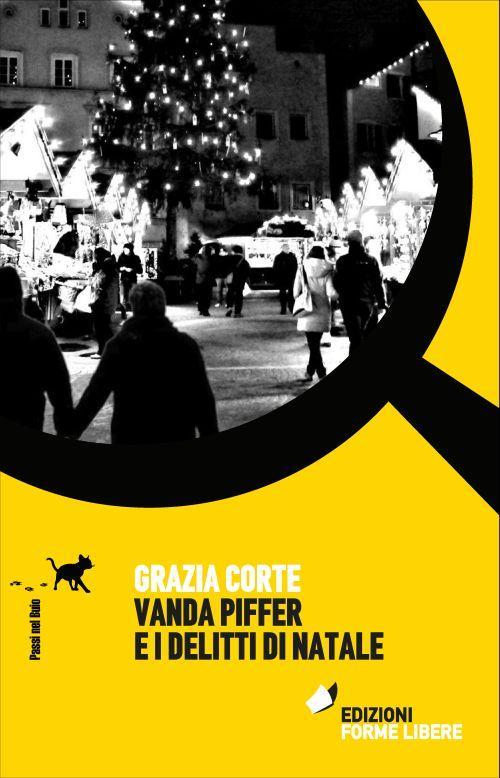 Vanda Piffer e i delitti di Natale