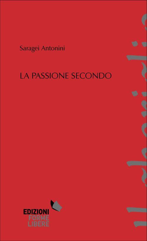 La passione secondo