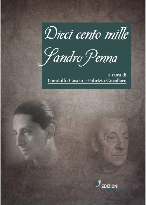 Dieci cento mille Sandro Penna