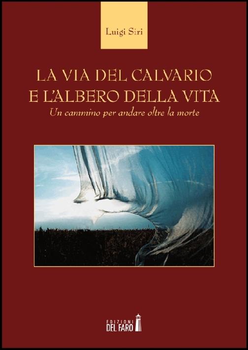 La via del Calvario e l'Albero della Vita