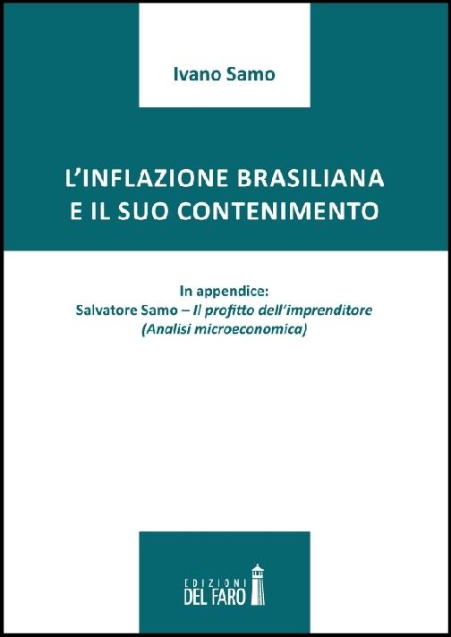 L'inflazione brasiliana e il suo contenimento