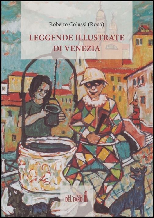 Leggende illustrate di Venezia