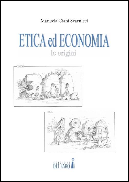 Etica ed economia: le origini dal 300 a.C. al 1800 d.C.