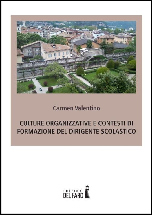 Culture organizzative e contesti di formazione del dirigente scolastico