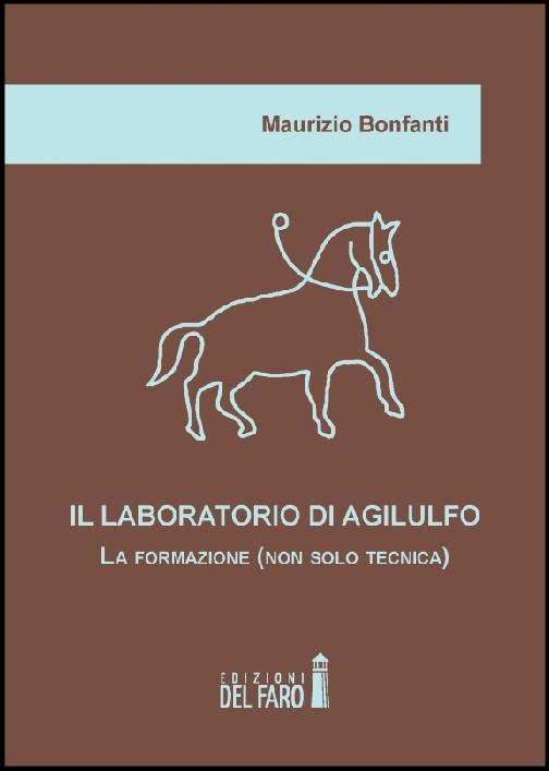 Il laboratorio di Agilulfo
