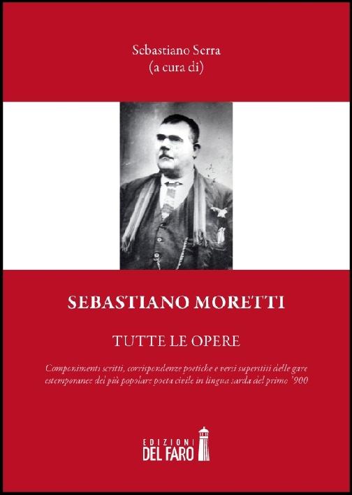 Sebastiano Moretti. Tutte le opere