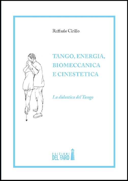 Tango, Energia, Biomeccanica e Cinestetica