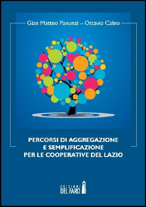 Percorsi di aggregazione e semplificazione per le cooperative del Lazio