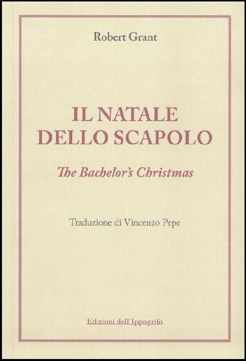 Il Natale dello scapolo – The Bachelor's Christmas