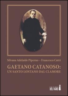 Gaetano Catanoso: un Santo lontano dal clamore