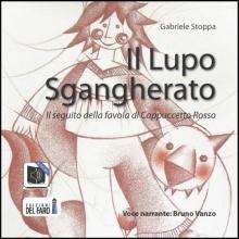 Il Lupo Sgangherato (Audiolibro)