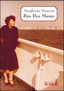 Bye Bye Mamy