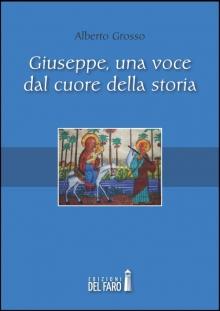 Giuseppe, una voce dal cuore della storia