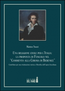 """Una religione civile per l'Italia: la proposta di Foscolo nel """"Commento alla Chioma di Berenice"""""""