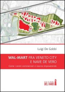 WAL-MART fra Veneto City e Nave de Vero