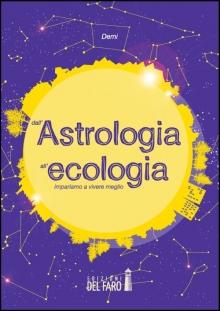 Dall'astrologia all'ecologia