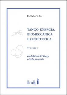 Tango, Energia, Biomeccanica e Cinestetica – Volume II