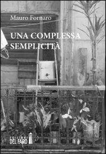 Una complessa semplicità